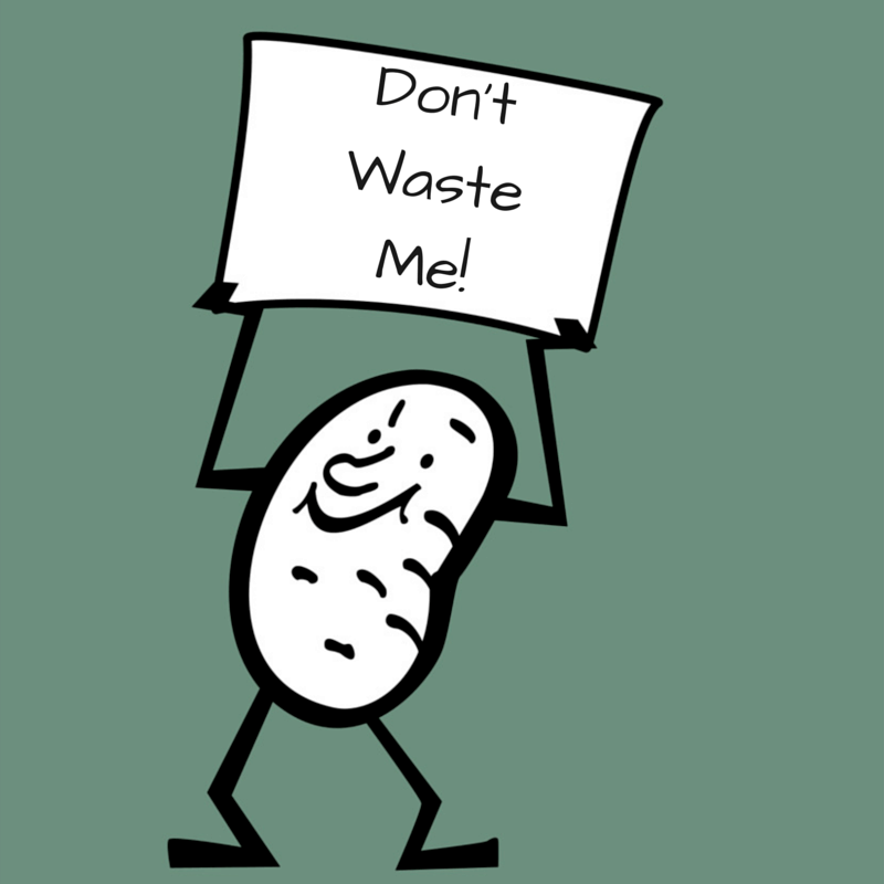don't waste potatoes