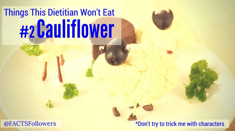 cauliflower-is-not-for-me