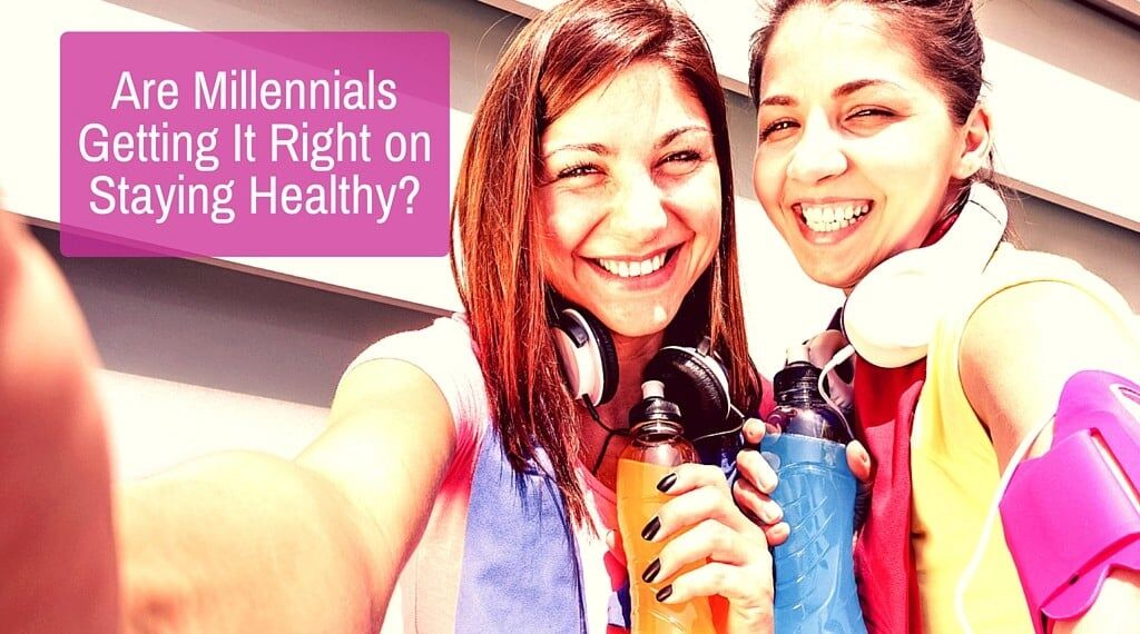 Are Millennials Getting It Right on Staying Healthy_small.jpg