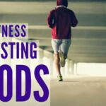 Fitness Boosting Foods_0.jpg