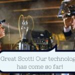 Great Scott! Our technology has come so far!_0.jpg