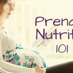 Prenatal Nutrition 101_0.jpg