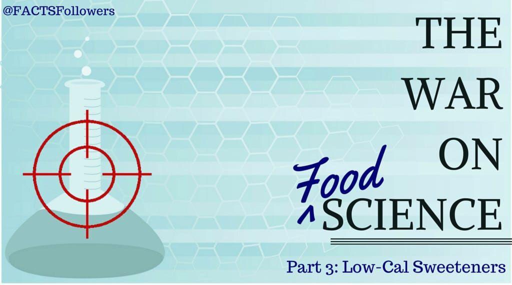 TheWarOnScience low cal sweeteners_0.jpg