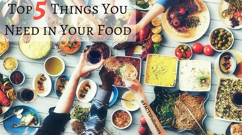 Top Things You Need in Your Food_0.jpg