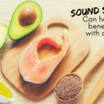 Sound Science Healthy Fats_0.jpg