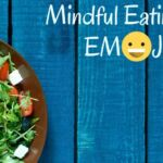 Mindful Eating with EMOJIS_0.jpg