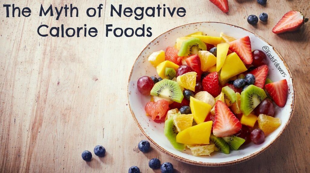 The Myth of Negative Calorie Foods.jpg