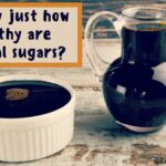 Exactly just how healthy are natural sugars_0.jpg