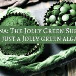Spirulina- The Jolly Green Superfood or just green algae_0.jpg