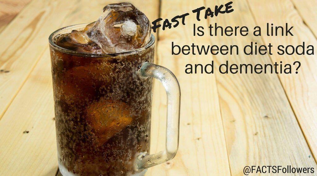 fast take Dementia and diet soda.jpg