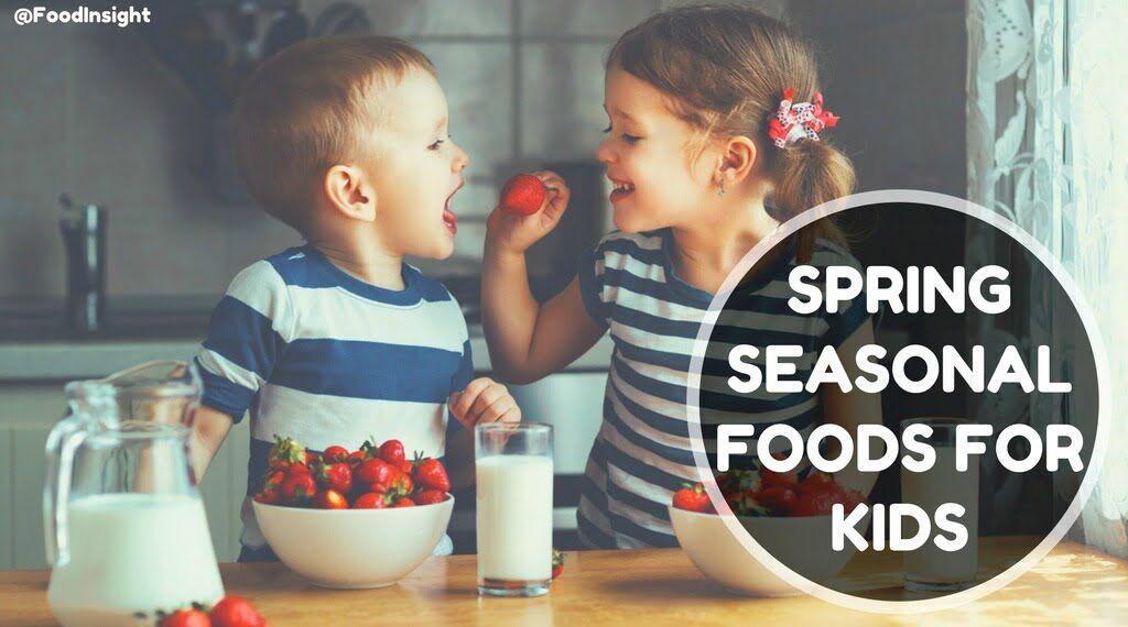 Spring Seasonal Foods for Kids_0.jpg