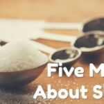 5 Myths About Sugar_0.jpg