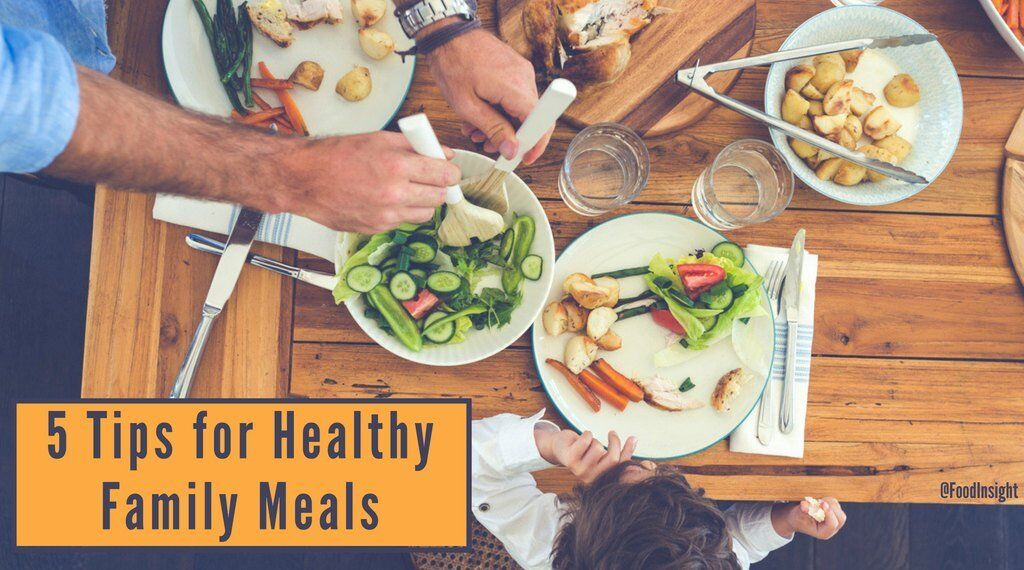 5 tips for healthy family meals_0.jpg