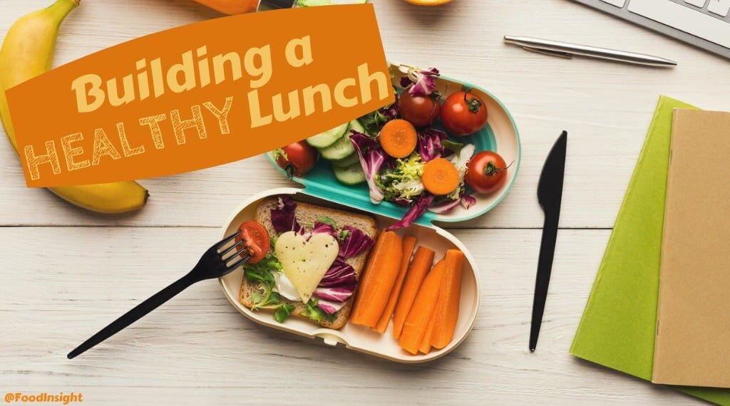 building a healthy lunch.jpg